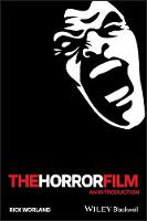 The Horror Film: An Introduction - New Approaches to Film Genre (Paperback)