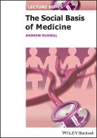 Lecture Notes: The Social Basis of Medicine - Lecture Notes (Paperback)