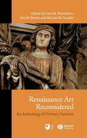 Renaissance Art Reconsidered: An Anthology of Primary Sources (Hardback)