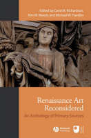 Renaissance Art Reconsidered: An Anthology of Primary Sources (Paperback)
