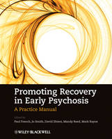 Promoting Recovery in Early Psychosis: A Practice Manual (Paperback)