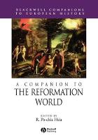 A Companion to the Reformation World - Blackwell Companions to European History (Paperback)