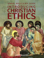 Introducing Christian Ethics - Wiley Desktop Editions (Hardback)