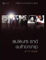 Auteurs and Authorship: A Film Reader (Paperback)