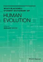 Wiley-Blackwell Student Dictionary of Human Evolution (Hardback)