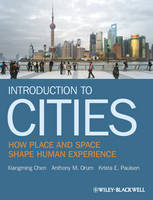 Introduction to Cities - How Place and Space Shape Human Experience (Paperback)