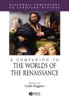 A Companion to the Worlds of the Renaissance - Blackwell Companions to European History (Paperback)