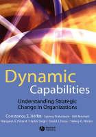 Dynamic Capabilities: Understanding Strategic Change in Organizations (Hardback)