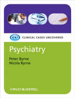 Psychiatry: Clinical Cases Uncovered - Clinical Cases (Paperback)