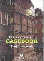 The Party Wall Casebook (Paperback)