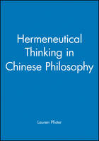 Hermeneutical Thinking in Chinese Philosophy - Journal of Chinese Philosophy Supplement (Paperback)