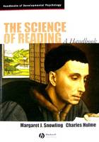 The Science of Reading: A Handbook - Wiley Blackwell Handbooks of Developmental Psychology (Paperback)