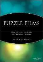Puzzle Films: Complex Storytelling in Contemporary Cinema (Hardback)