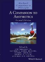 A Companion to Aesthetics - Blackwell Companions to Philosophy (Hardback)