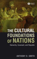 The Cultural Foundations of Nations: Hierarchy, Covenant, and Republic (Paperback)