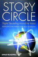 Story Circle: Digital Storytelling Around the World (Paperback)