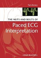 The Nuts and bolts of Paced ECG Interpretation - Nuts and Bolts Series (Replaced by 5113) (Paperback)