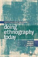 Doing Ethnography Today: Theories, Methods, Exercises (Paperback)