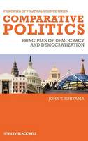 Comparative Politics: Principles of Democracy and Democratization - Principles of Political Science (Hardback)