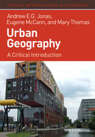 Urban Geography: A Critical Introduction - Critical Introductions to Geography (Paperback)
