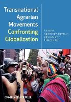 Transnational Agrarian Movements Confronting Globalization (Paperback)