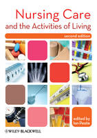 Nursing Care and the Activities of Living (Paperback)