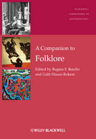 A Companion to Folklore - Wiley Blackwell Companions to Anthropology (Hardback)