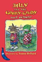 Dilly and the Goody-Goody: Blue Banana - Banana Books (Hardback)