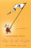 The Te of Piglet - The wisdom of Pooh (Paperback)