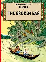 The Broken Ear - The Adventures of Tintin (Paperback)