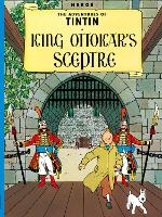 King Ottokar's Sceptre - The Adventures of Tintin (Paperback)