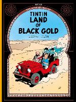 Land of Black Gold - The Adventures of Tintin (Paperback)