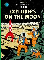 Explorers on the Moon - The Adventures of Tintin (Paperback)