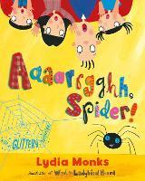 Aaaarrgghh Spider! (Paperback)