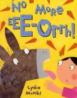 No More Ee-orrhh! (Paperback)
