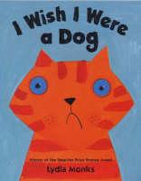 I Wish I Were a Dog (Board book)