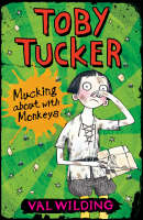Mucking About with Monkeys - Toby Tucker S. (Paperback)