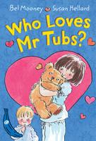 Who Loves Mr Tubs?: Blue Banana - Banana Books (Paperback)