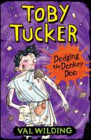 Dodging the Donkey Doo - Toby Tucker S. (Paperback)
