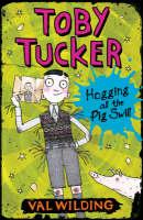 Hogging All the Pig Swill - Toby Tucker S. (Paperback)