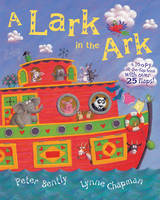 A Lark in the Ark: A Loopy Lift-the-flap Book (Paperback)