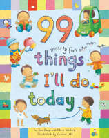 99 Mostly Fun Things I'll Do Today (Hardback)