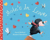 Mole's in Love (Paperback)