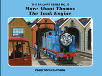 The Railway Series No. 30: More About Thomas the Tank Engine - Classic Thomas the Tank Engine No. 30 (Hardback)