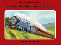 The Railway Series No. 3: Gordon the High-Speed Engine - Classic Thomas the Tank Engine No. 31 (Hardback)