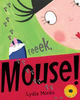 Eeeek, Mouse! (Paperback)