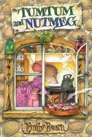 Tumtum and Nutmeg: The First Adventure - Tumtum and Nutmeg (Paperback)