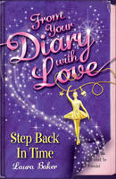 Step Back in Time - From Your Diary with Love No. 3 (Paperback)