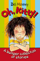 Oh, Kitty!: A Bumper Collection of Stories (Paperback)