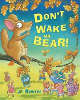 Don't Wake Mr Bear! (Hardback)